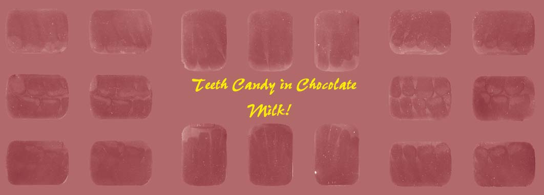 teeth candy in chocolate milk (duotone) with 18 hot areas/installations
