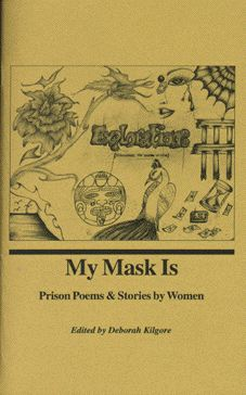 _My Mask Is, Prison Poems & Stories by Women_ cover art